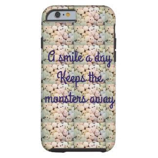 Smiles every day tough iPhone 6 case