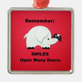 Smiles Open Many Doors! Metal Ornament