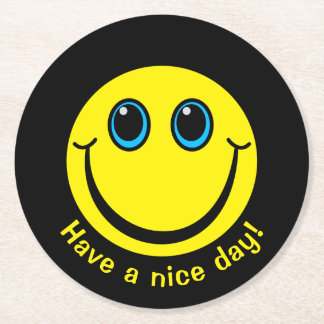 Smiley Face Have a nice day Round Paper Coaster