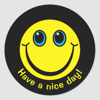 Smiley Face Have a nice day Round Sticker