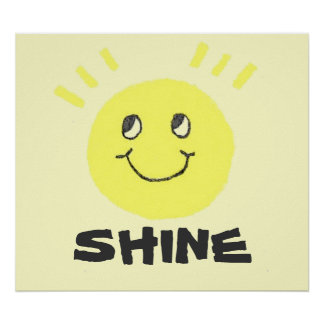Smiley Face Shine Poster
