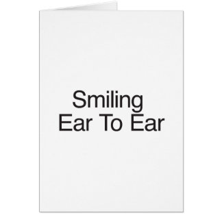 Smiling Ear To Ear Cards