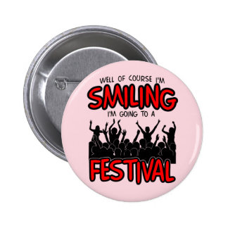 SMILING FESTIVAL (blk) 2 Inch Round Button