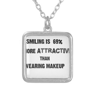 smiling is 69% more attractive than wearing makup silver plated necklace
