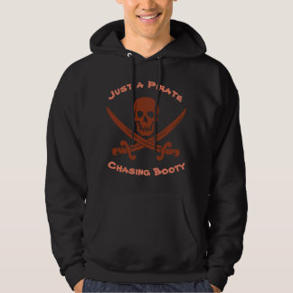 Smiling Pirate Skull Just a Pirate Chasing Booty Hoodie