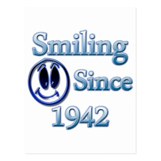 Smiling Since 1942 Post Card