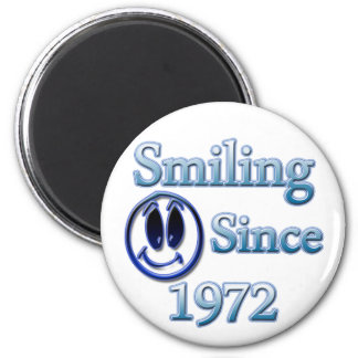 Smiling Since 1972 2 Inch Round Magnet