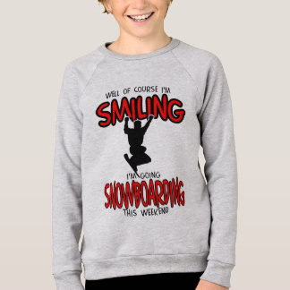 Smiling SNOWBOARDING weekend 2.PNG Sweatshirt