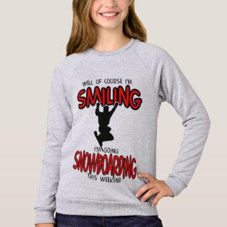 Smiling SNOWBOARDING weekend 2.PNG Sweatshirt
