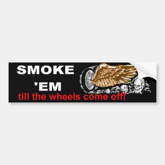 smoke em bumper sticker