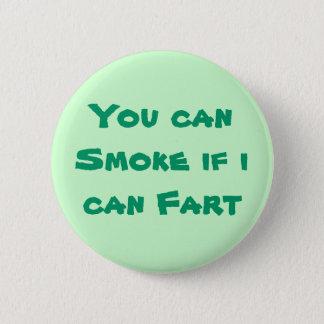 Smoke/ Fart Button