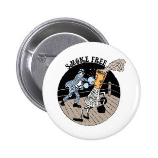 Smoke Free. Kicking butt! 2 Inch Round Button