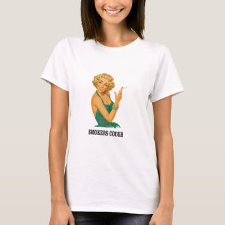 smokers cough lady T-Shirt