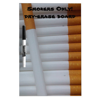 Smokers Only! dry-erase board