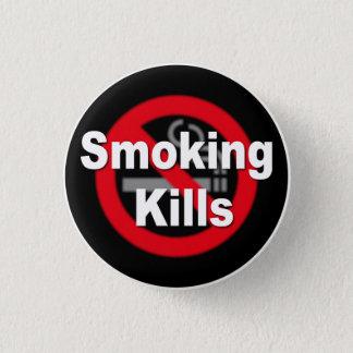 Smoking Kills 1 Inch Round Button