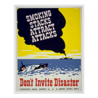 Smoking stacks attract attacks - WPA Poster