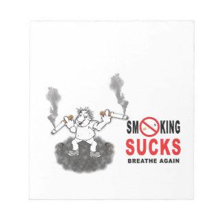 SMOKING SUCKS STOP NOTEPAD