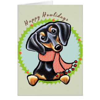 Smooth Black Tan Dachshund Happy Howlidays Card