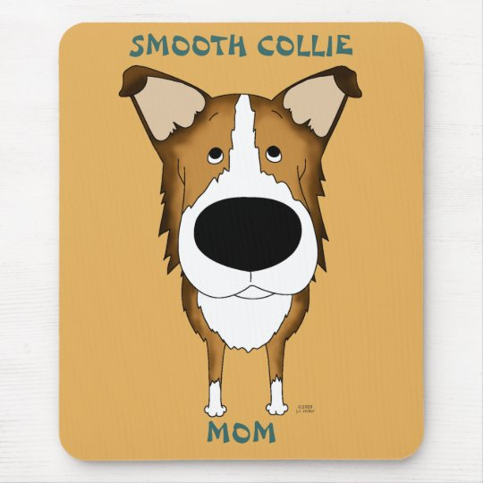 Smooth Collie Mom Mousepad