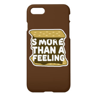 S'more Than a Feeling iPhone 7 Case