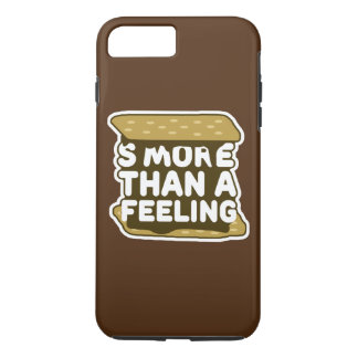 S'more Than a Feeling iPhone 7 Plus Case