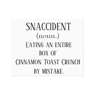 Snaccident (customize with your own treat!) canvas print