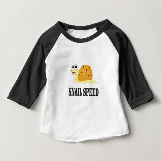 snail speed fast baby T-Shirt
