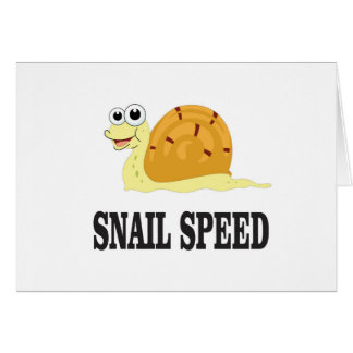 snail speed fast card