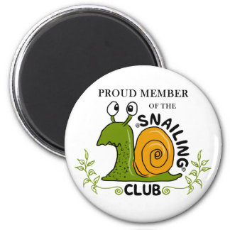 Snailing Club Proud Member 2 Inch Round Magnet