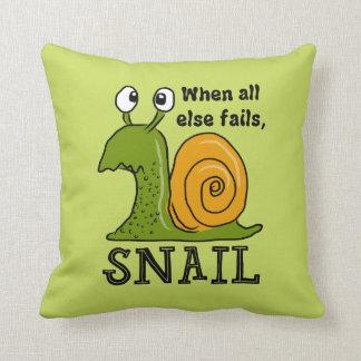 Snailing...when all else fails throw pillow