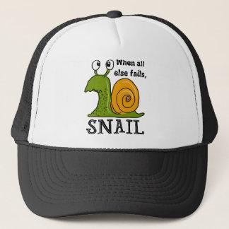 Snailing, When all else fails Trucker Hat