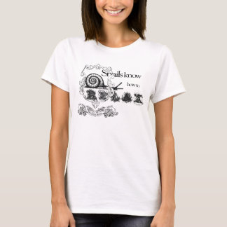 snails know how to relax T-Shirt