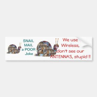 SNAILs use wireless, see those ANTENNAs Bumper Sticker