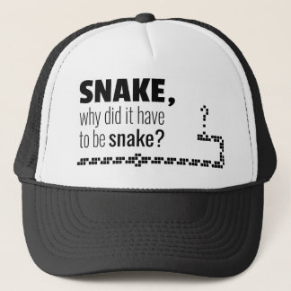 Snake, why did it have to be snake? trucker hat