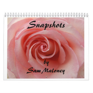 Snapshots by Sam Maloney 2015 Calendar