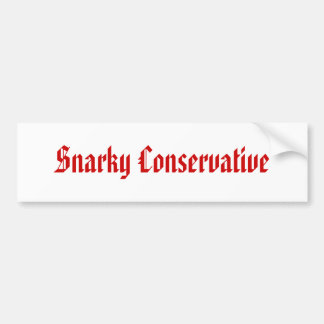 Snarky Conservative Bumper Stickers
