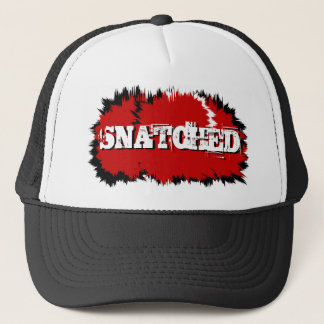 SNATCHED Trucker Hat