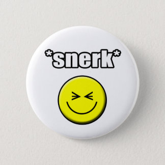 Snerk Button