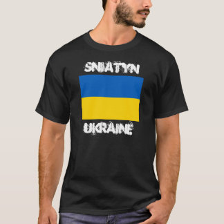 Sniatyn, Ukraine with Ukrainian flag T-Shirt
