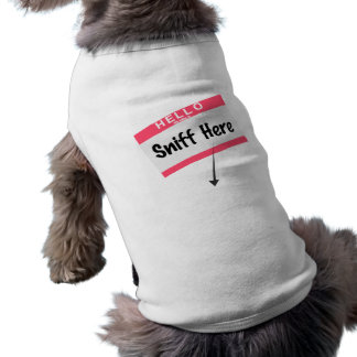 Sniff Here Shirt