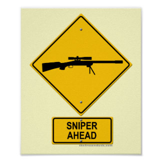 Sniper Ahead Warning Sign Poster