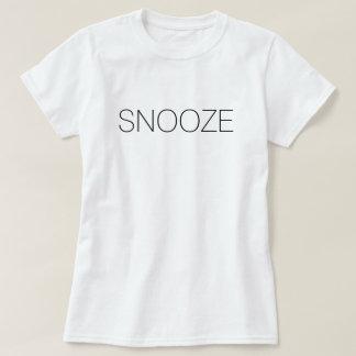 Snooze Shirt
