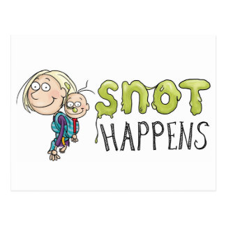 Snot Happens Postcard