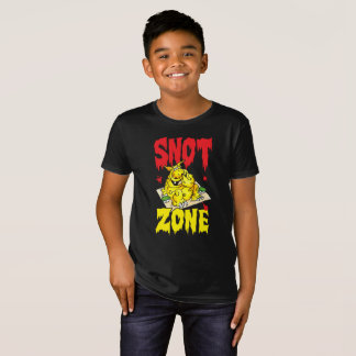 Snot zone! T-Shirt