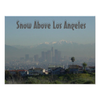 Snow Above Los Angeles Poster