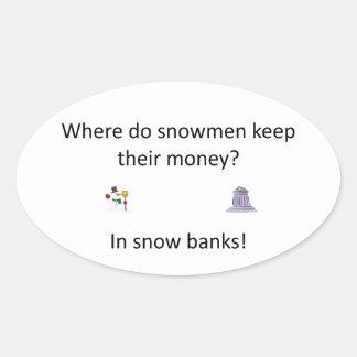 Snow Bank joke Oval Sticker