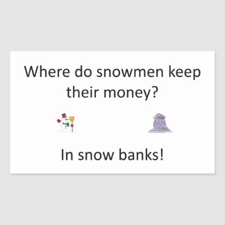 Snow Bank joke Sticker