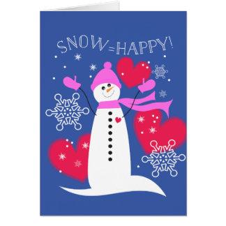 Snow=Happy Card