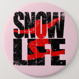 SNOW LIFE red boarder (blk) 6 Inch Round Button
