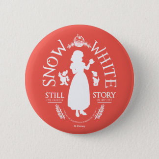 Snow White | Still The Fairest 2 Inch Round Button